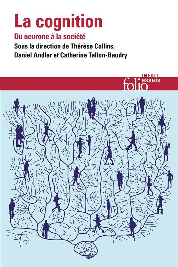 La cognition : du neurone a la societé