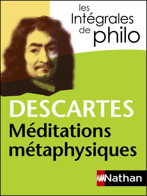 Descartes ; méditations métaphysiques