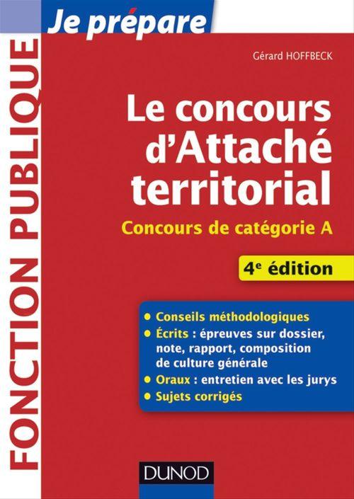 Je prépare ; le concours d'attaché territorial (4e édition)