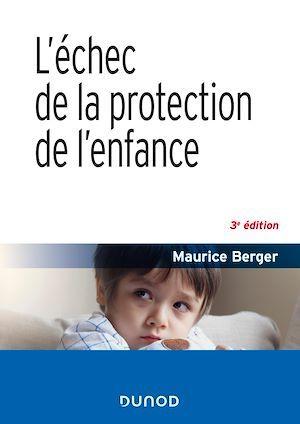 L'échec de la protection de l'enfance (3e édition)