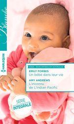 Vente EBooks : Un bébé dans leur vie - L'inconnu de l'Indian Pacific  - Amy Andrews - Emily Forbes