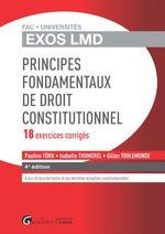 Vente Livre Numérique : Exos LMD - Principes fondamentaux du droit constitutionnel - 18 exercices corrigés - 4e édition  - Isabelle Thumerel - Gilles Toulemonde