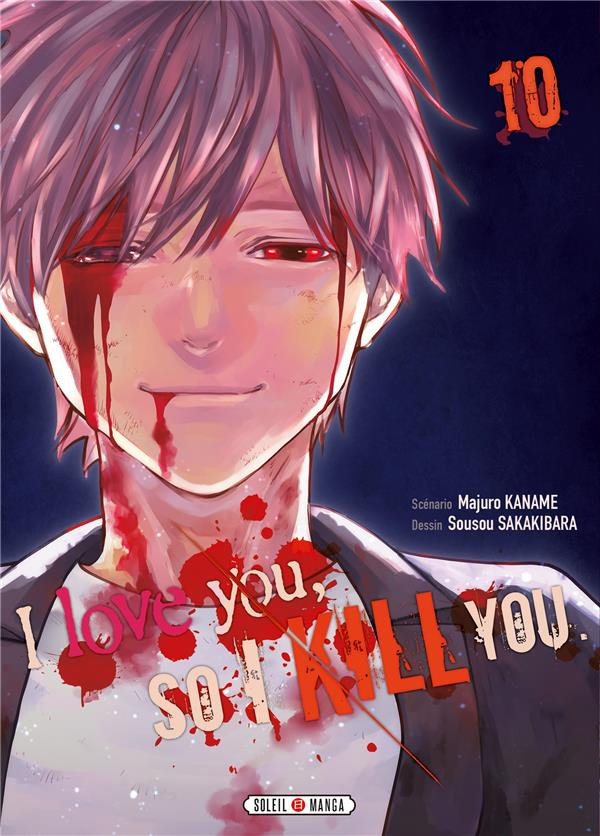 I love you so I kill you T.10