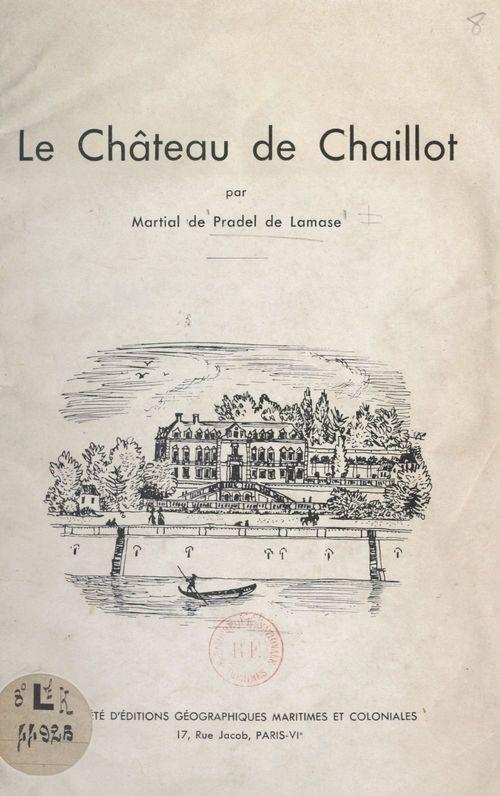 Le château de Chaillot  - Martial de Pradel de Lamase
