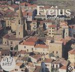 Le groupe épiscopal de Fréjus  - Paul-Albert Février