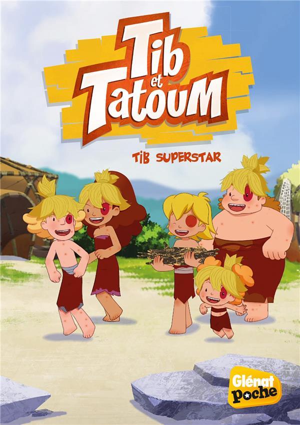 TIB ET TATOUM T.3  -  TIB SUPERSTAR GRIMALDI/BANNISTER