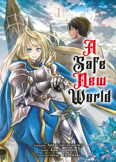 A safe new world T.1