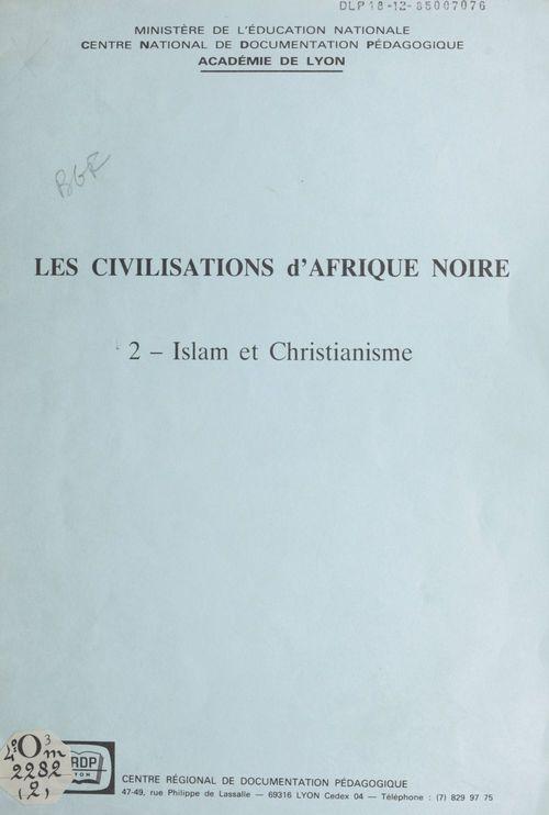 Les civilisations d'Afrique noire (2)  - Christian Roche