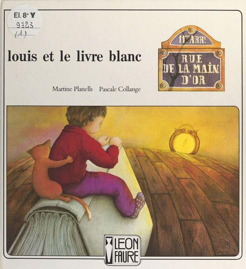 Louis et le livre blanc