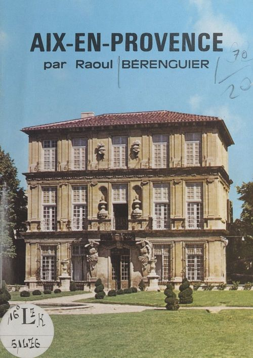 Aix-en-Provence  - Raoul Bérenguier