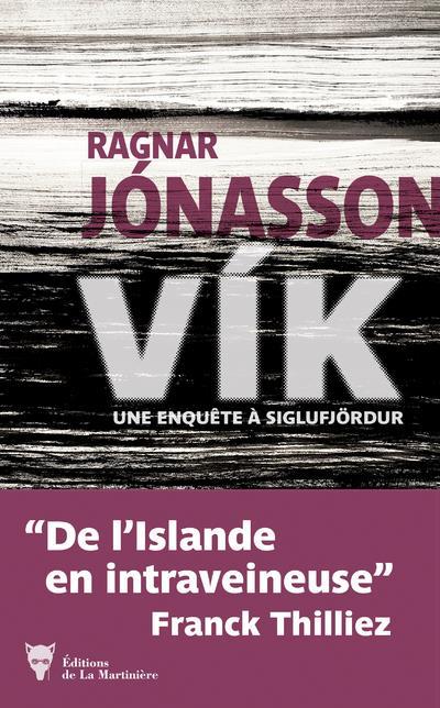 Vik ; une enquête à Siglufjördur