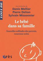Vente EBooks : Le bébé dans sa famille - 1001BB n°144  - Denis Mellier - Sylvain Missonnier - Pierre DELION - Collectif
