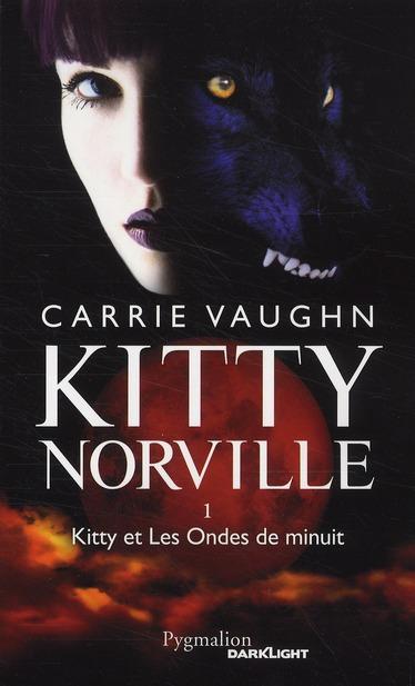 Kitty Norville t.1 ; Kitty et les ondes de minuit