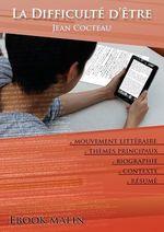 Vente Livre Numérique : Fiche de lecture La Difficulté d'être - Résumé détaillé et analyse littéraire de référence  - Jean Cocteau