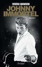 Vente EBooks : Johnny immortel - 1948-2017  - Frédéric Quinonero