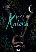 Vente Livre Numérique : La Chute de Kalona : inédit Maison de la Nuit  - Kristin CAST - PC CAST