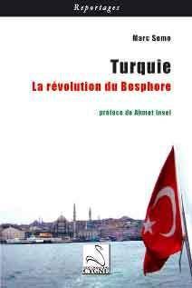 Turquie ; la révolution du Bosphore