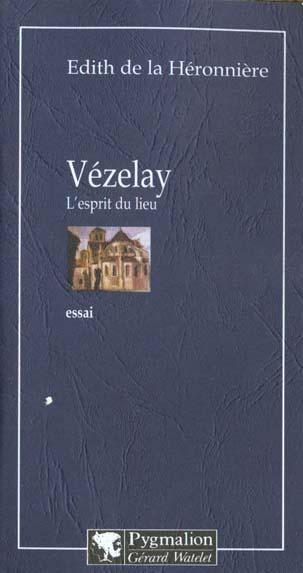 Vezelay - l'esprit du lieu