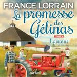 Vente AudioBook : La promesse des Gélinas, tome 4  - France Lorrain