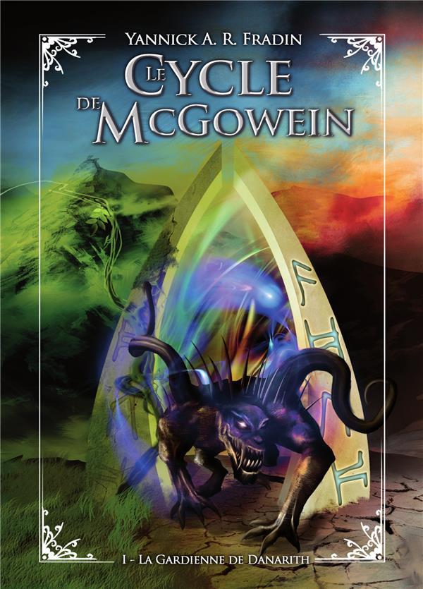 Le cycle e McGowen t.1 ; la gardienne de Danarith