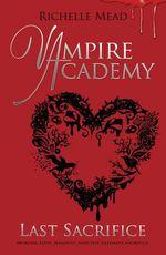Vente Livre Numérique : Vampire Academy: Last Sacrifice (book 6)  - Rich