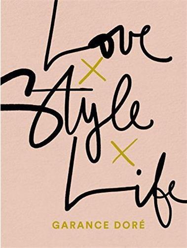 Love life style garance dore