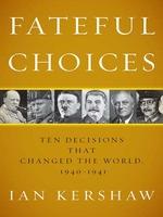 Vente EBooks : Fateful Choices  - Ian Kershaw