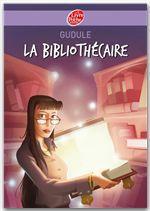 Vente Livre Numérique : La bibliothécaire  - Gudule