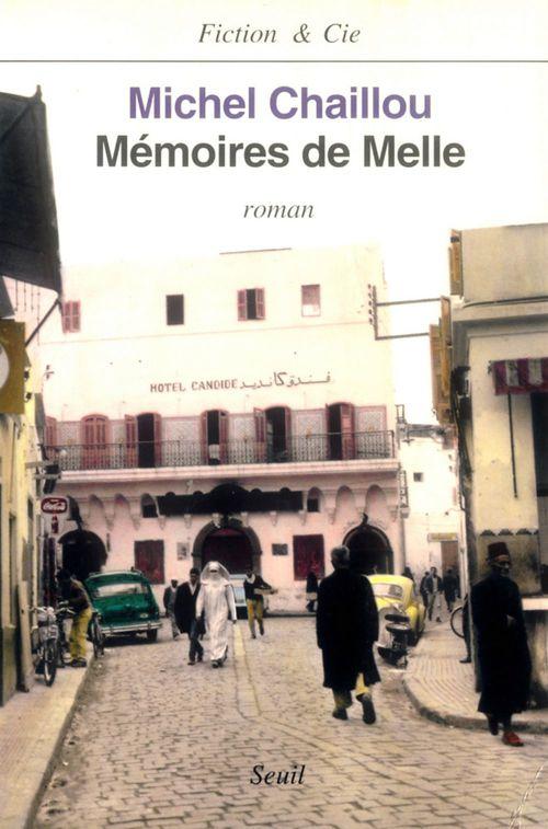 Mémoire de Melle  - Michel Chaillou