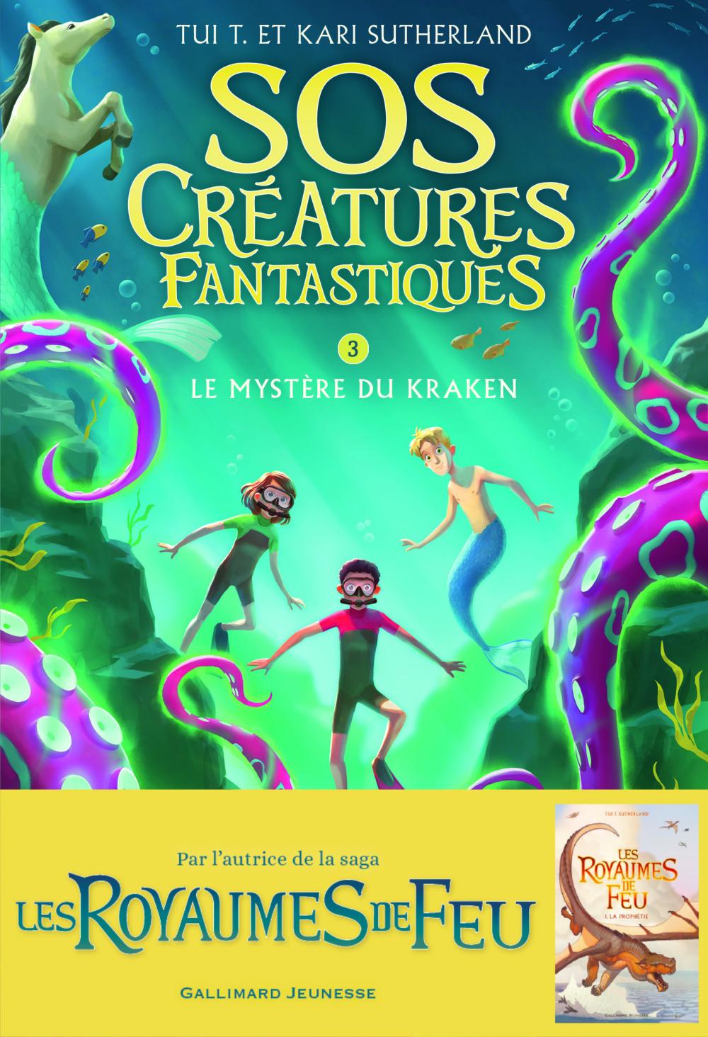 SOS céatures fantastiques t.3 ; le mystère du Kraken