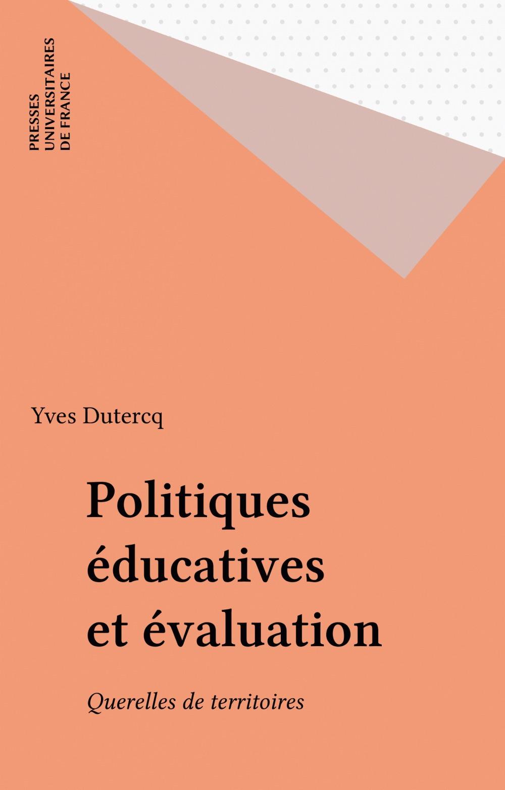 Politiques éducatives et évaluation ; querelles de teritoires