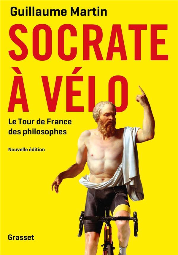 SOCRATE A VELO  -  LE TOUR DE FRANCE DES PHILOSOPHES