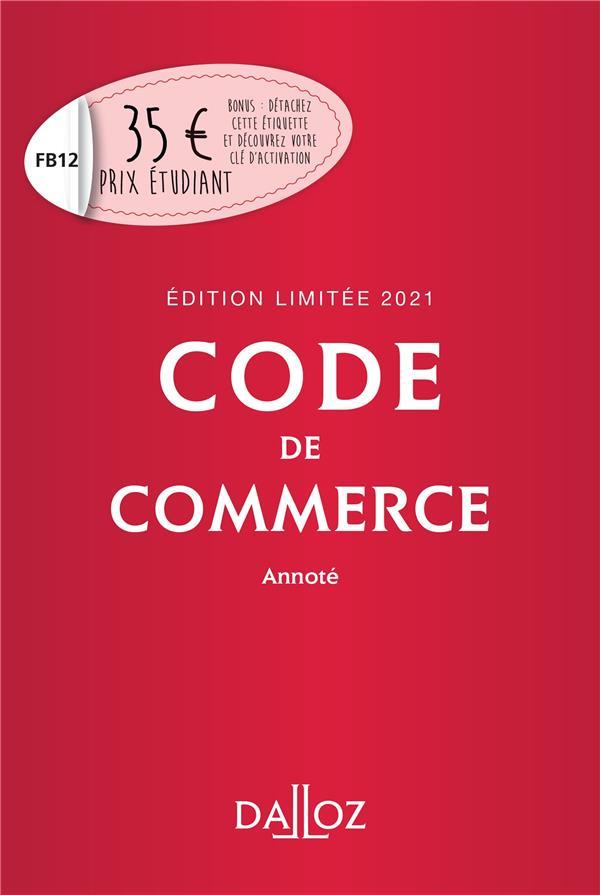 Code de commerce, annoté (édition limitée 2021)