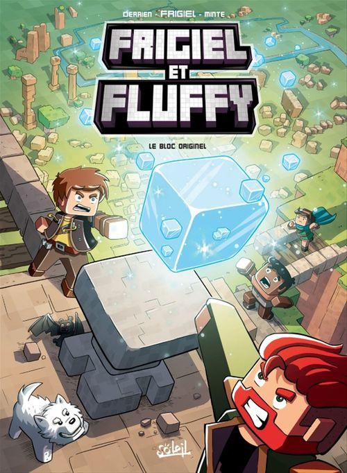 Frigiel et Fluffy T.3 ; le bloc originel