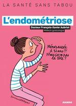 Vente Livre Numérique : L'endométriose  - Violaine Chatal - François-Xavier Aubriot