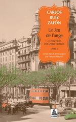 Couverture de Le Jeu De L'Ange (Babel) - Le Cimetiere Des Livres Oublies 2