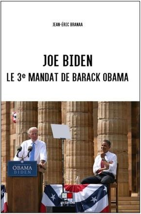 Joe Biden ; le 3e mandat de Barack Obama