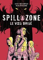 Spill zone - Tome 2