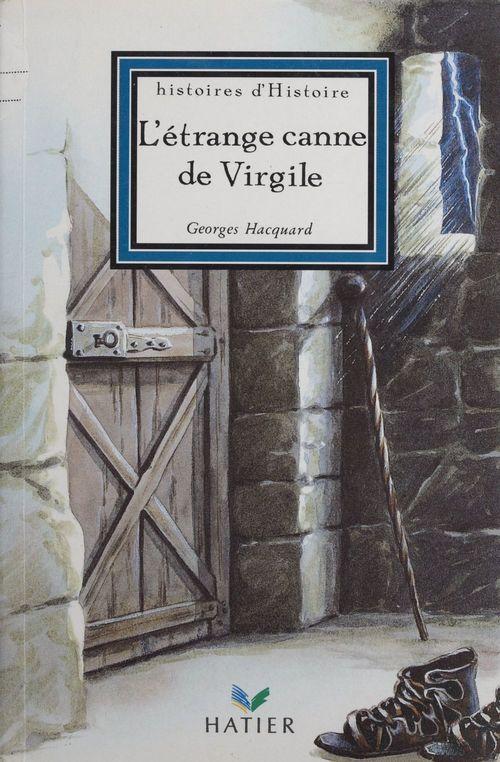 L'Étrange canne de Virgile