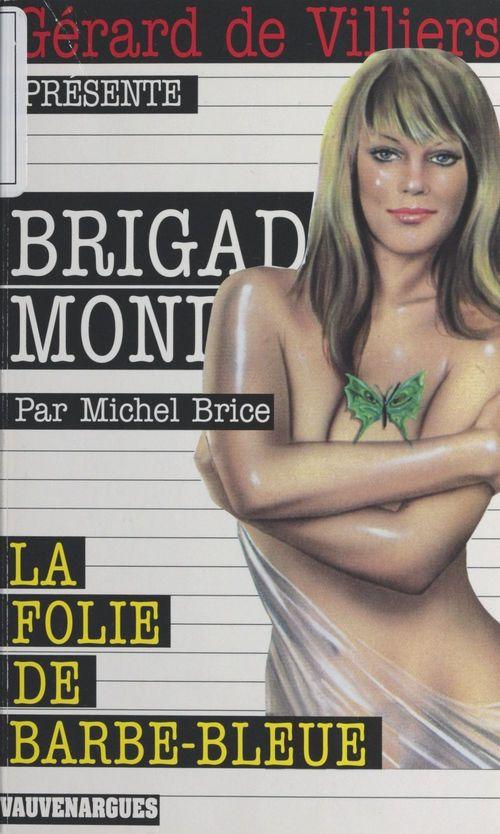 Brigade mondaine t.59 ; la folie de Barbe Bleue