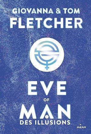 Vente Livre Numérique : Eve of man - t.2  - Tom Fletcher  - Giovanna Fletcher