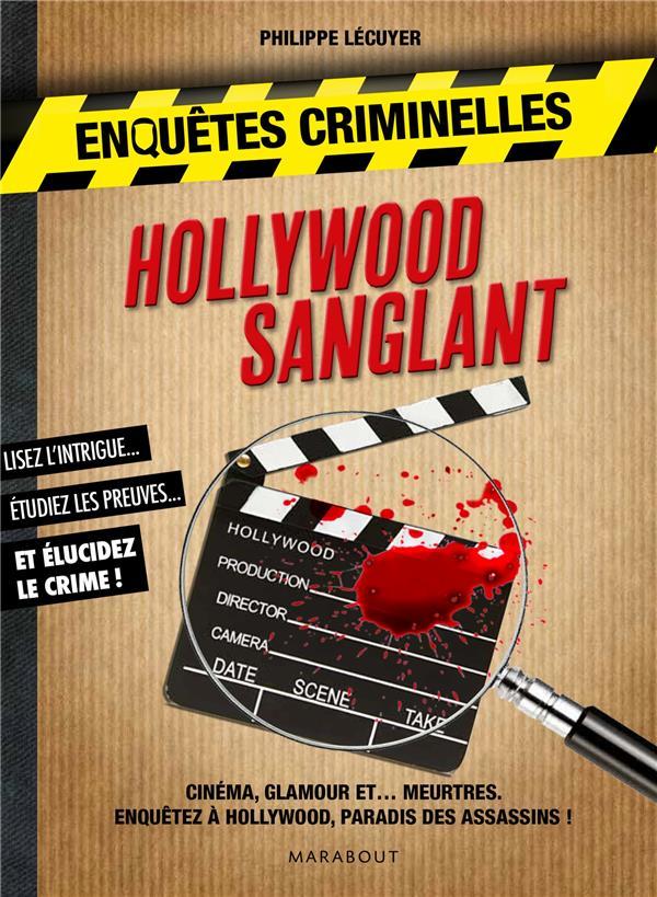 Mon carnet d'enquêtes criminelles ; crimes à Hollywood