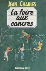 Vente EBooks : La foire aux cancres  - Jean-Charles