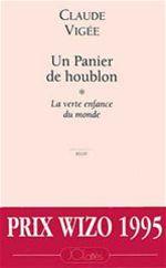 Vente EBooks : Un panier de houblon t.1 ; la verte enfance du monde  - Claude Vigée