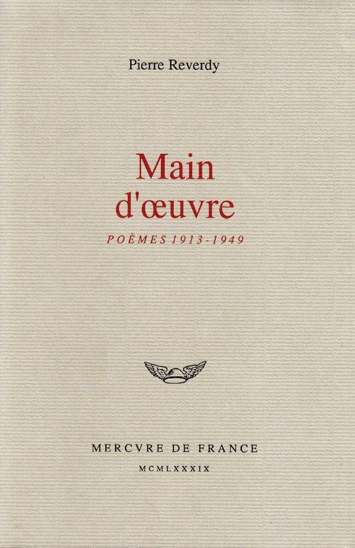 Main d´oeuvre. Poèmes (1913-1949)