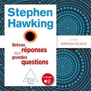 Vente AudioBook : Brèves réponses aux grandes questions  - Stephen HAWKING