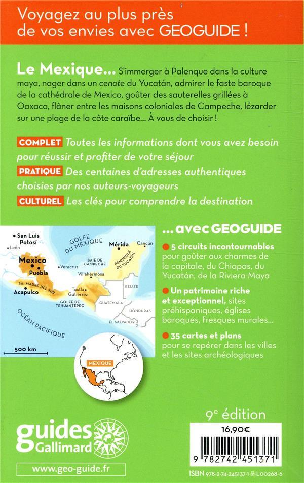 GEOguide ; Mexique ; Mexico, côte Pacifique, Chiapas, Yucatán (édition 2018)