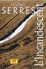 Vente Livre Numérique : L'Incandescent  - Michel Serres