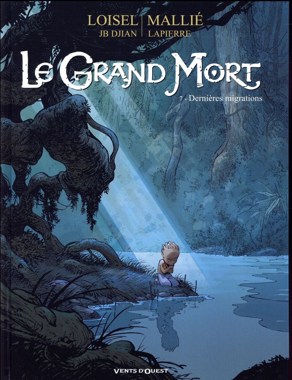 LE GRAND MORT - TOME 07 - DERNIERES MIGRATIONS LOISEL, REGIS