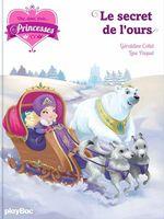 Vente EBooks : Une, deux, trois Princesses - Le secret de l'ours - Tome 10  - Géraldine Collet